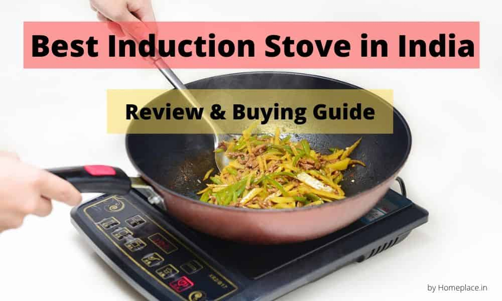 Best Induction Stove in India -Expert Review & Buying Guide