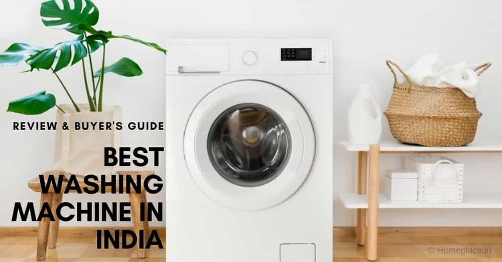 Best Washing Machine in India (Front/ Top Loading and Semi/Fully Automatic)