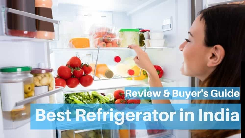 Best Refrigerator in India 2019- Review & Buyer's Guide