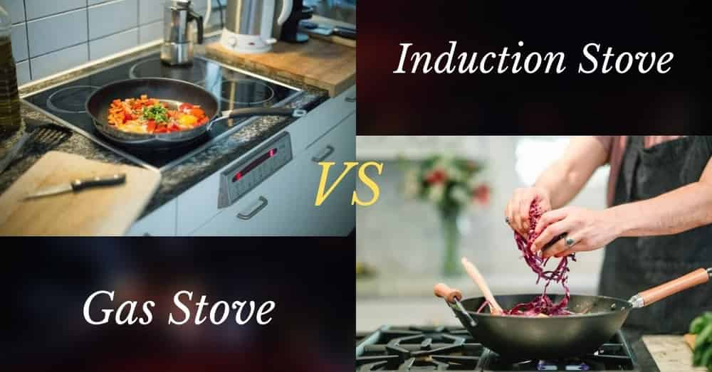 Induction Stove vs Gas Stove Comparison