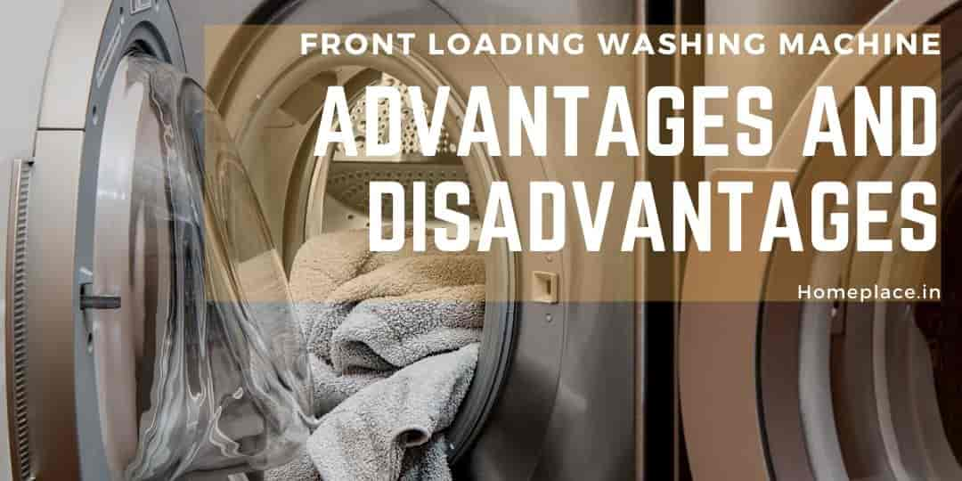 Disadvantages of front loading washing machine