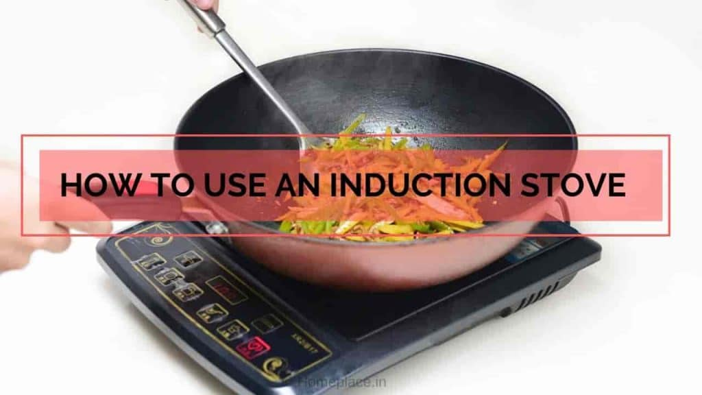 How to use an Induction Stove