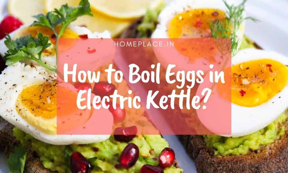 how to boil eggs in electric kettle