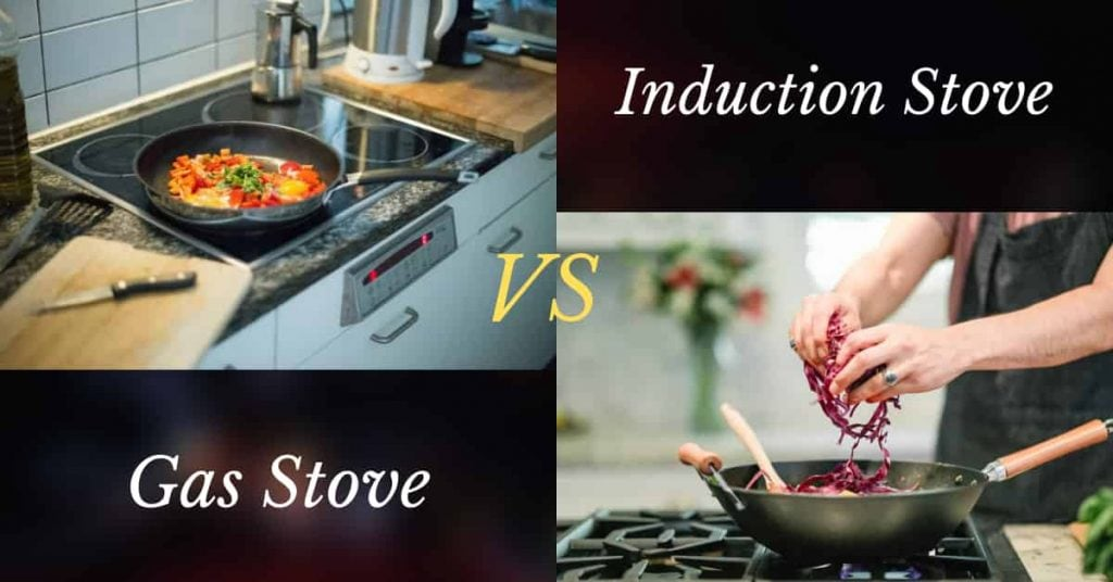 Induction Stove vs Gas Stove Comparison