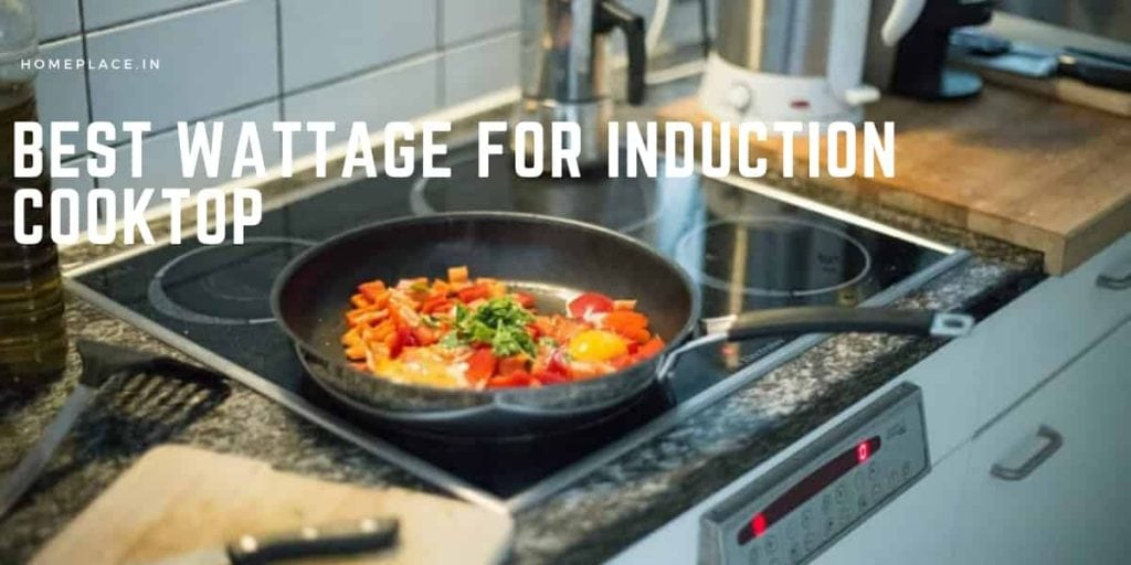 Best Wattage for an Induction Cooktop- Why it is Important?