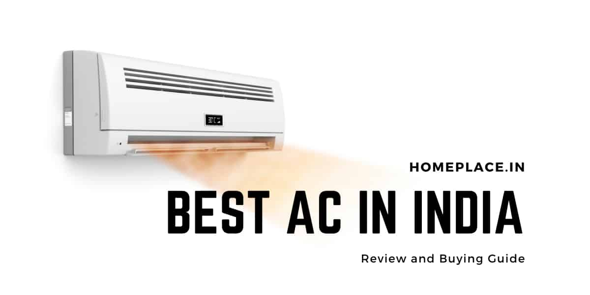 best air conditioner in India :Homeplace
