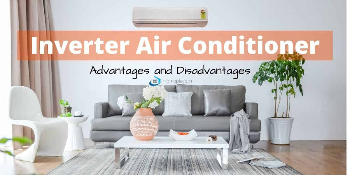 inverter air conditioner advantages and disadvantages