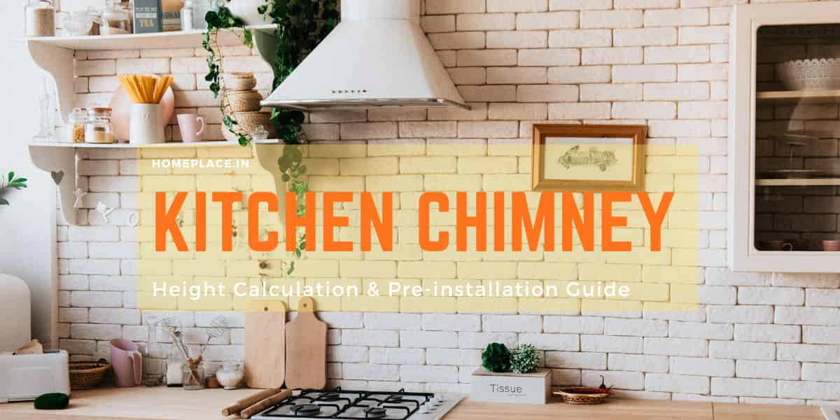 kitchen chimney height calculation and installation