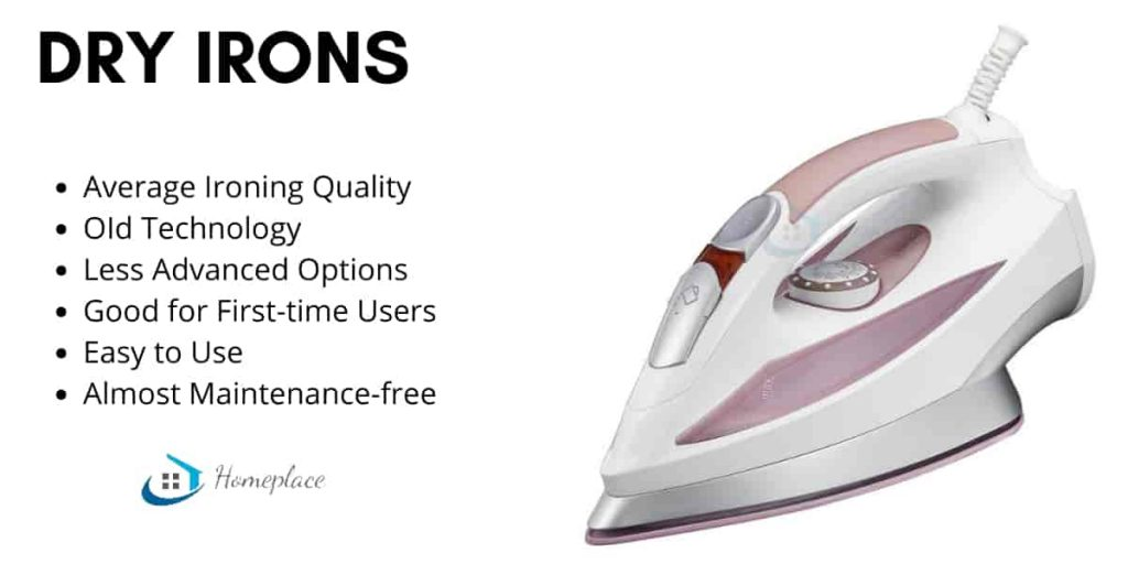 advantages of dry iron over steam iron