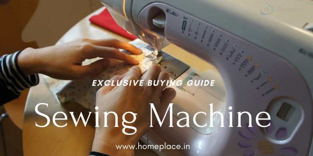 best sewing machine buying guide in India