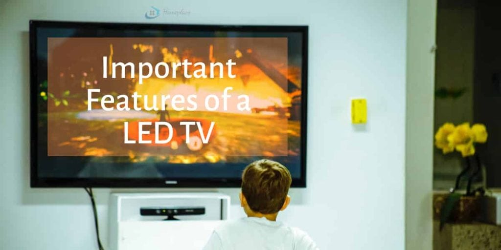 Important features of an LED TV