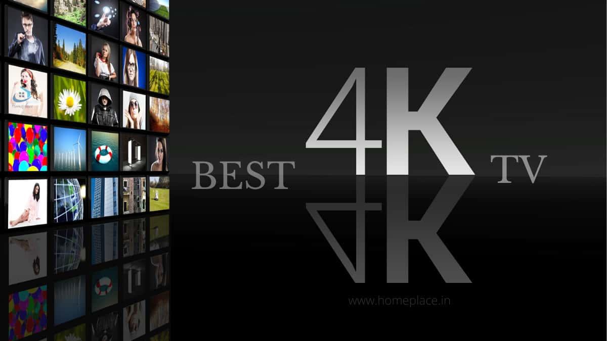 best 4K TV in India