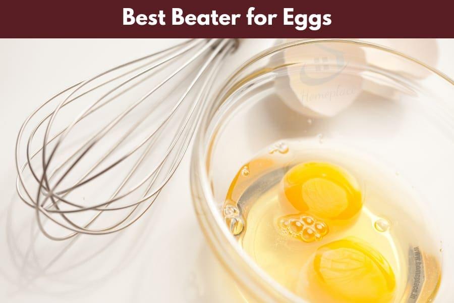 best beater for eggs