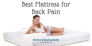 9 Best Mattresses in India for Back Pain (2020) – Buying Guide for a Peaceful Sleeping