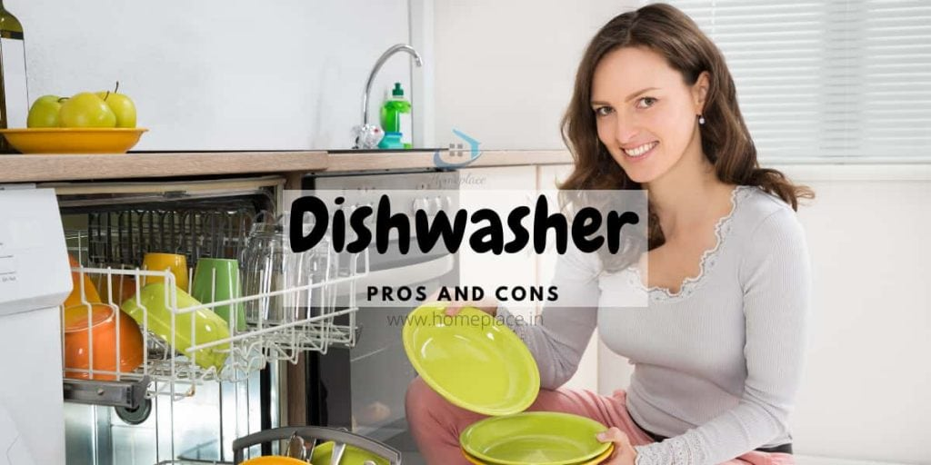 dishwasher pros and cons in India