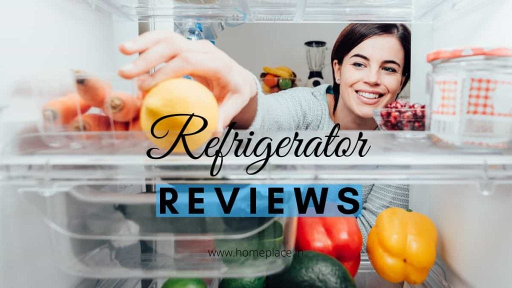 Reviews of the Best Refrigerator in India