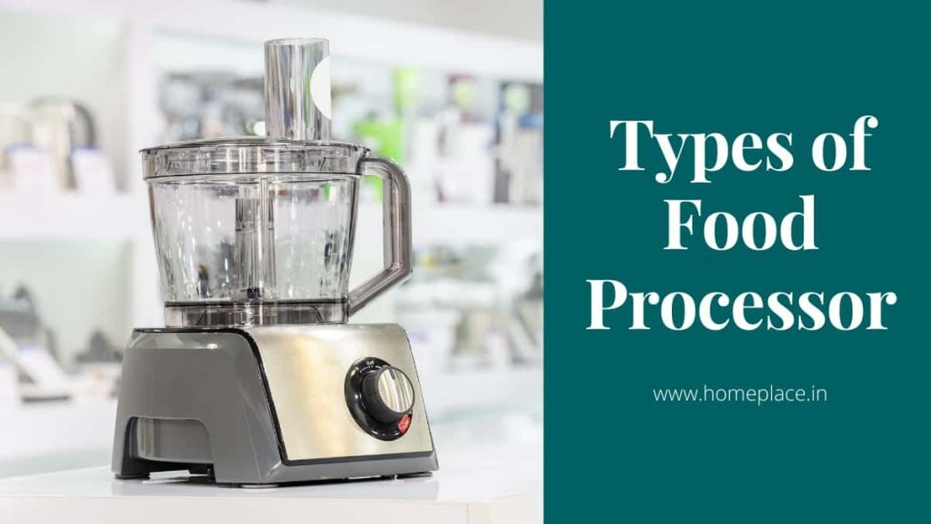 types of food processor and use