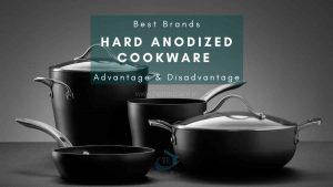 Advantages & Disadvantages of Best Hard Anodized Cookware Brands in India