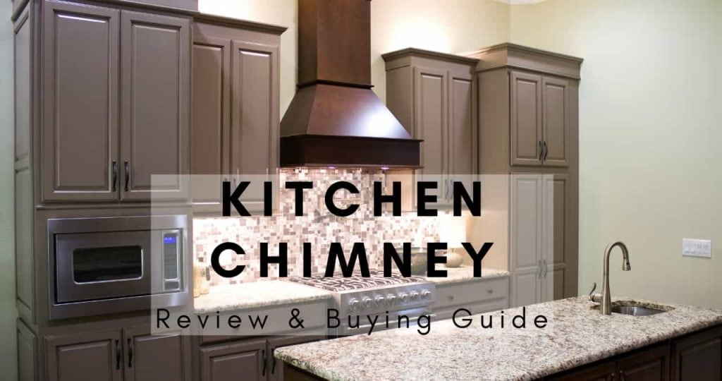 buying guide for the best kitchen chimney in India