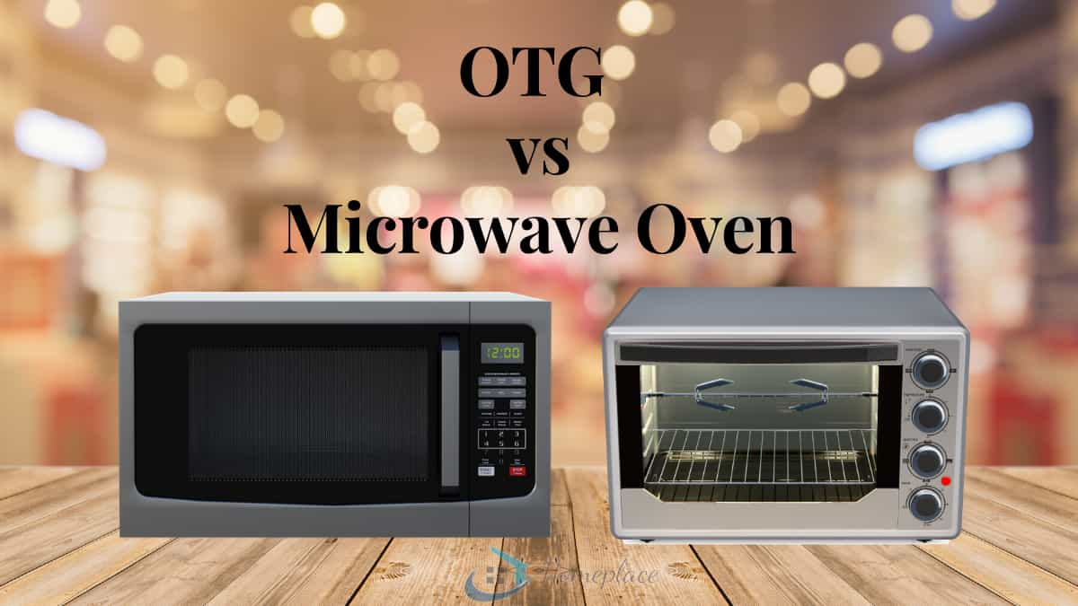 OTG vs Microwave oven difference