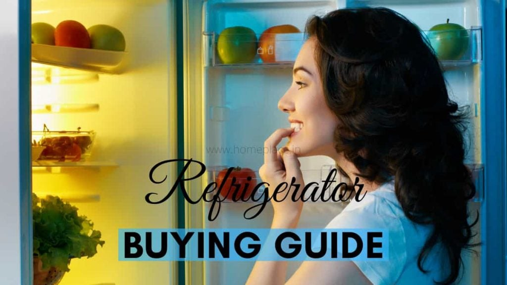 Indian refrigerator buying guide