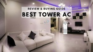 Best Tower AC in India- Reviews with Pros and Cons in 2020