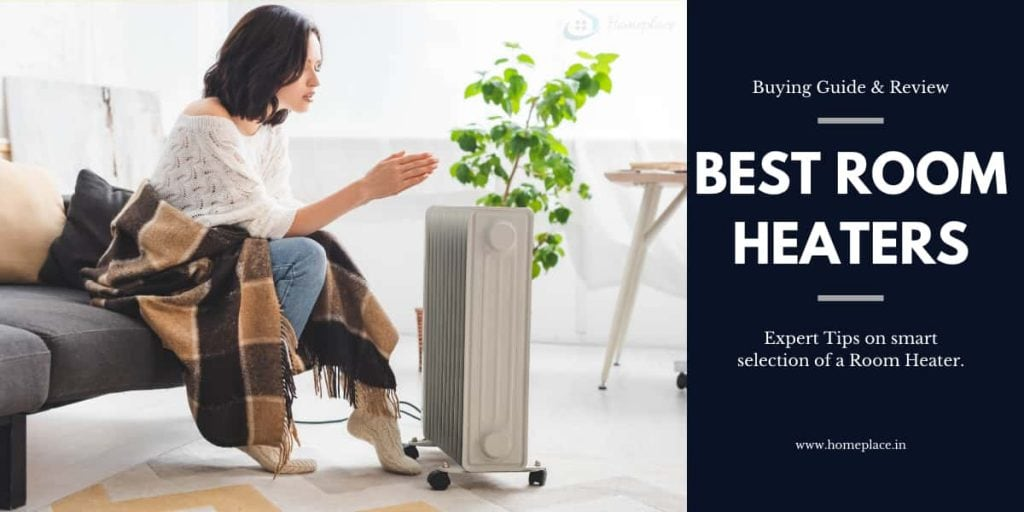 Best Room Heaters in India in 2021- Review and Ultimate Buying Guide