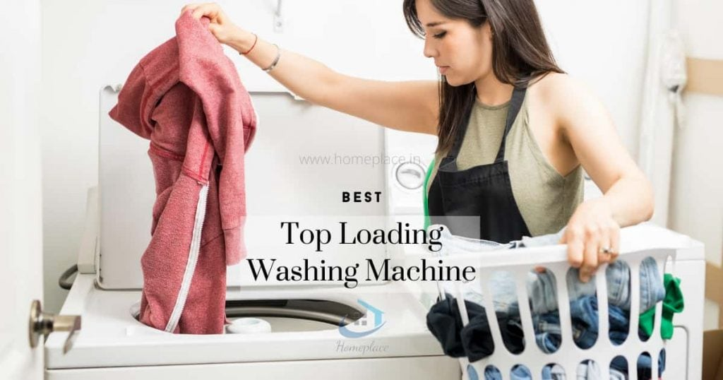 Best Top Loading Washing Machines in India for 2021