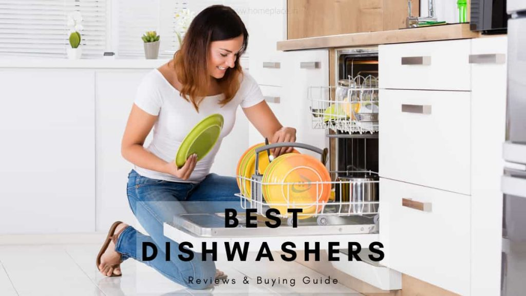 9 Best Dishwashers In India (2021)- Pros, Cons and Worthiness