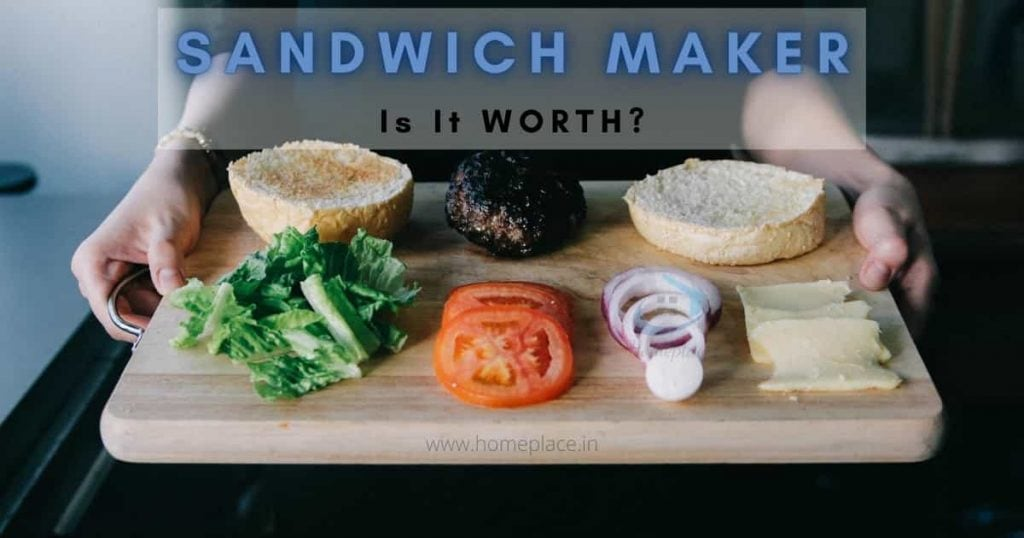 worthiness of the best sandwich makers