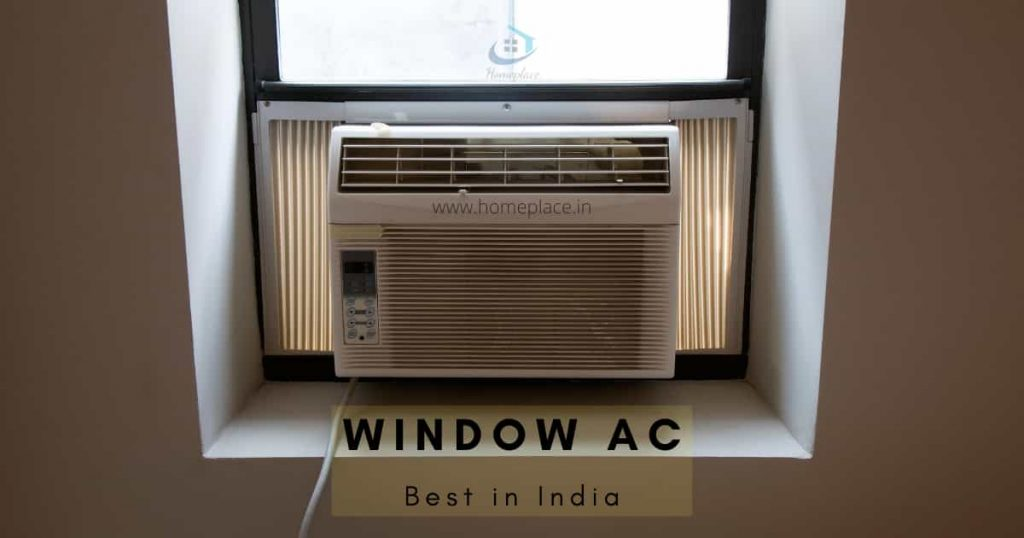 Best Window AC in India (Complete Buying Guide in 2021)