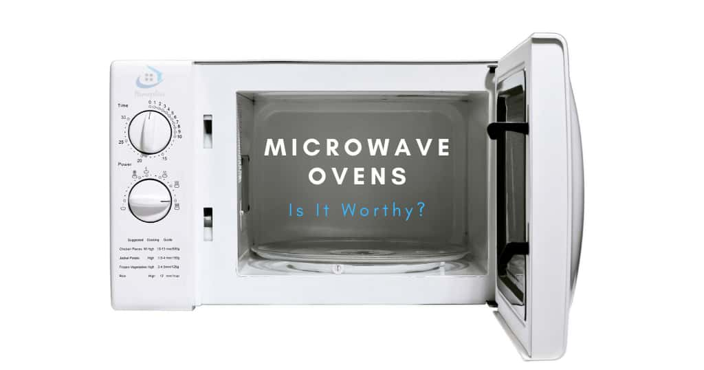 Worthiness of best microwave ovens