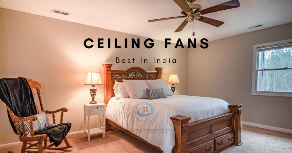 Best Ceiling Fans in India (Review and Buying Guide)