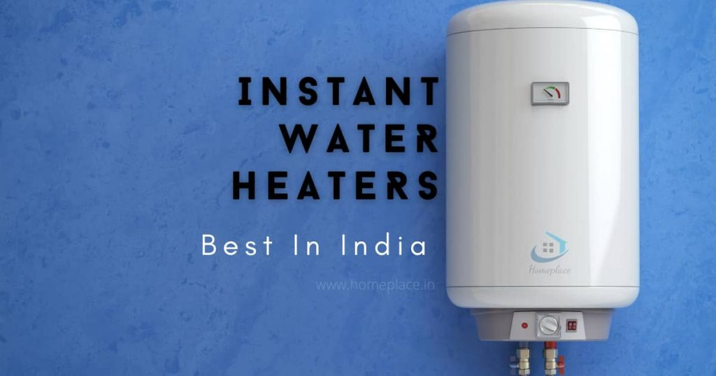 best instant water heater in India