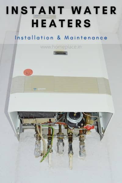 installation, operation and maintenance of the best instant water heaters
