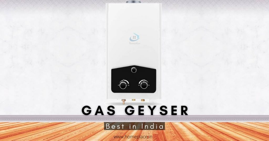 Best Gas Geysers (Water Heaters) in India to get in 2021