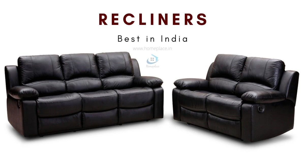 best recliner in India