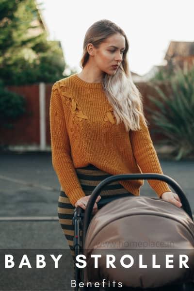 benefits of baby stroller