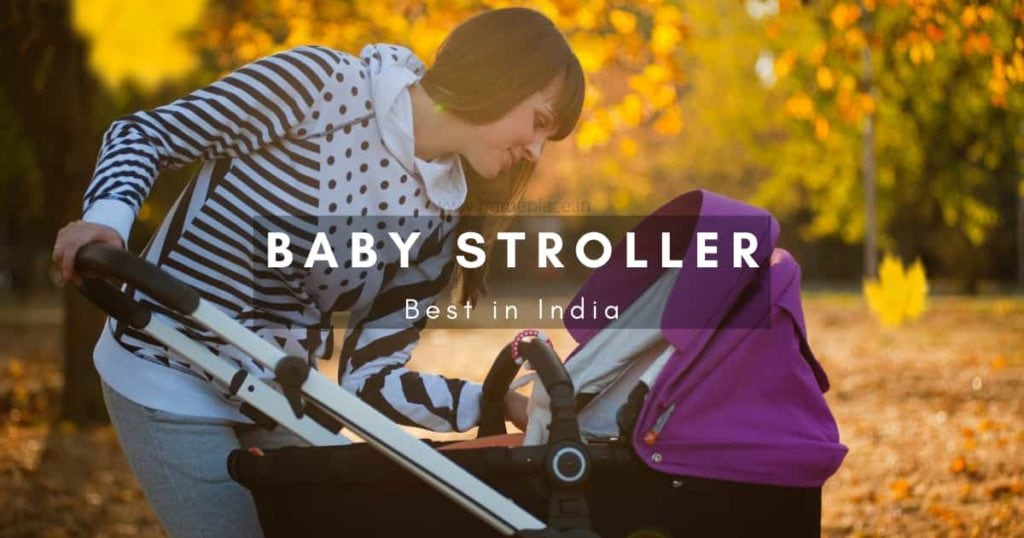 Best Baby Strollers in India for 2021
