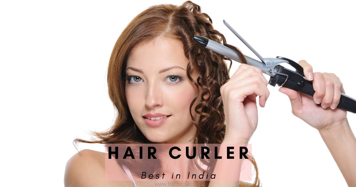 best hair curler in India