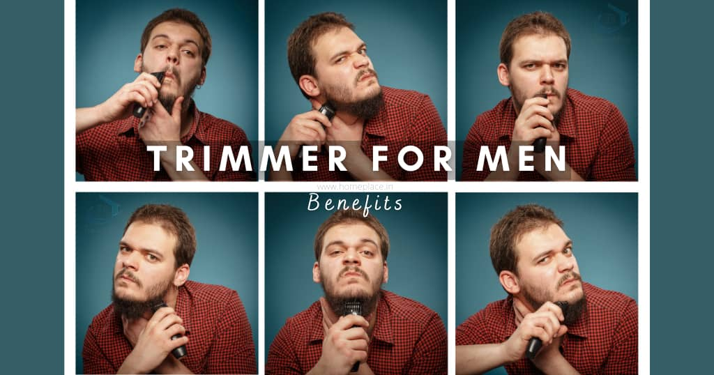 benefits of electric trimmers for men