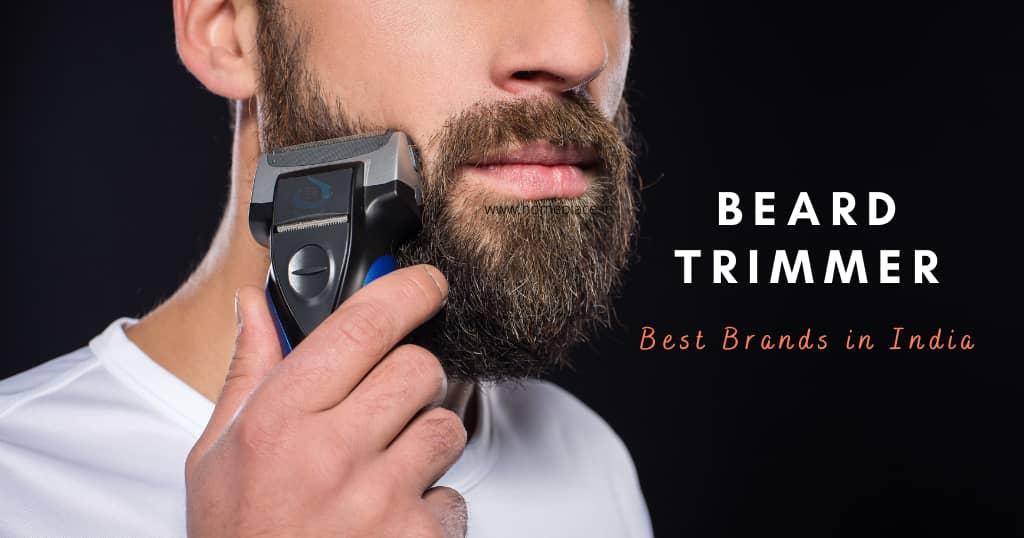 best beard trimmer brands in India