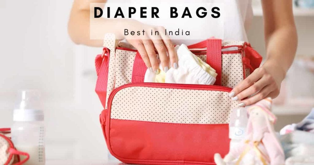 Best Diaper Bags in India that Every Mom Can Rely on