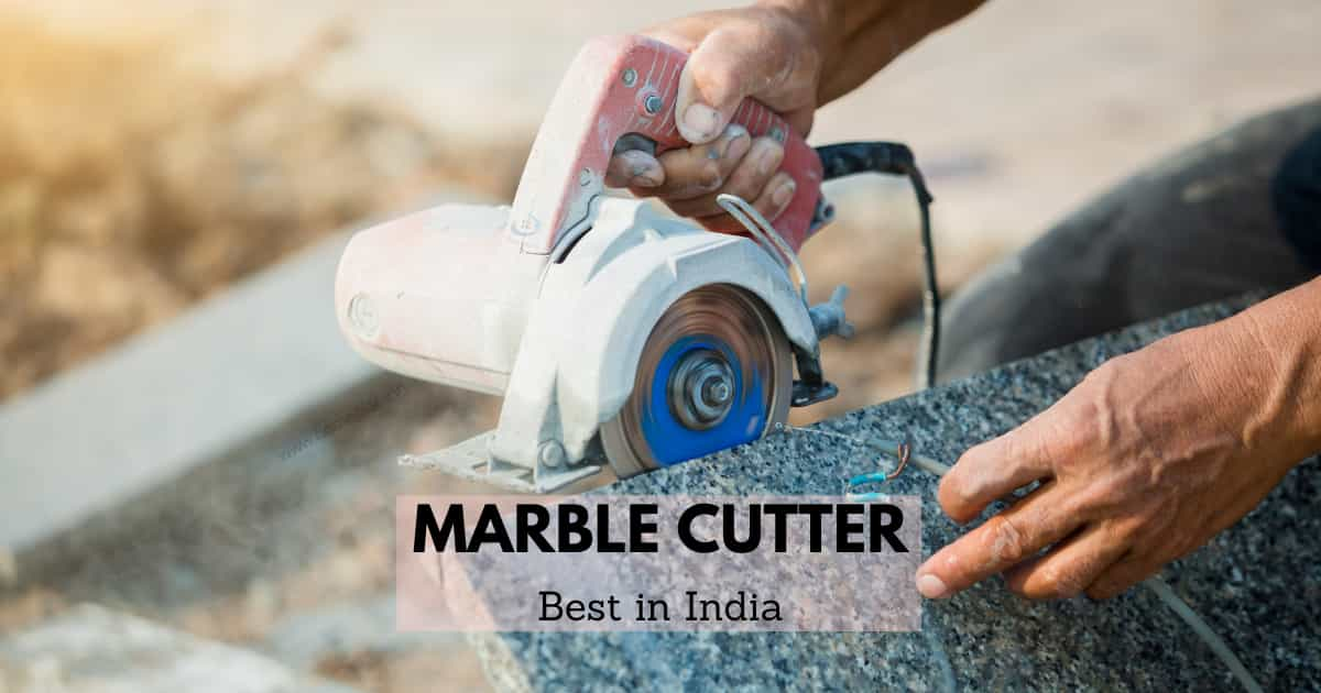 best marble cutter in India