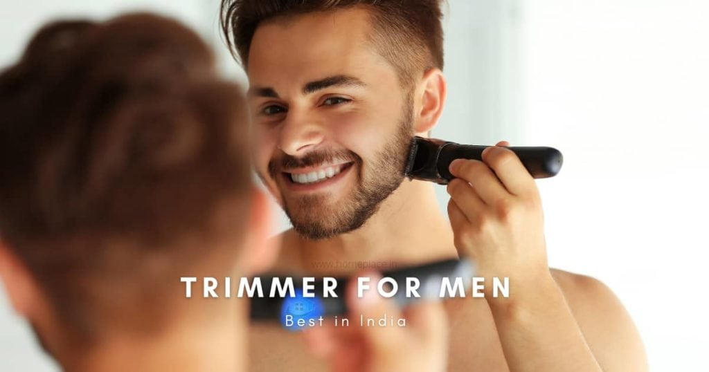 Best Trimmer for men in India – Reviews and Buying Guide (2021)