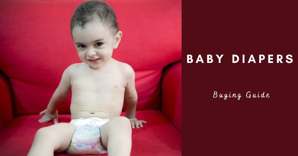 buying guide for best diaper for babies in India