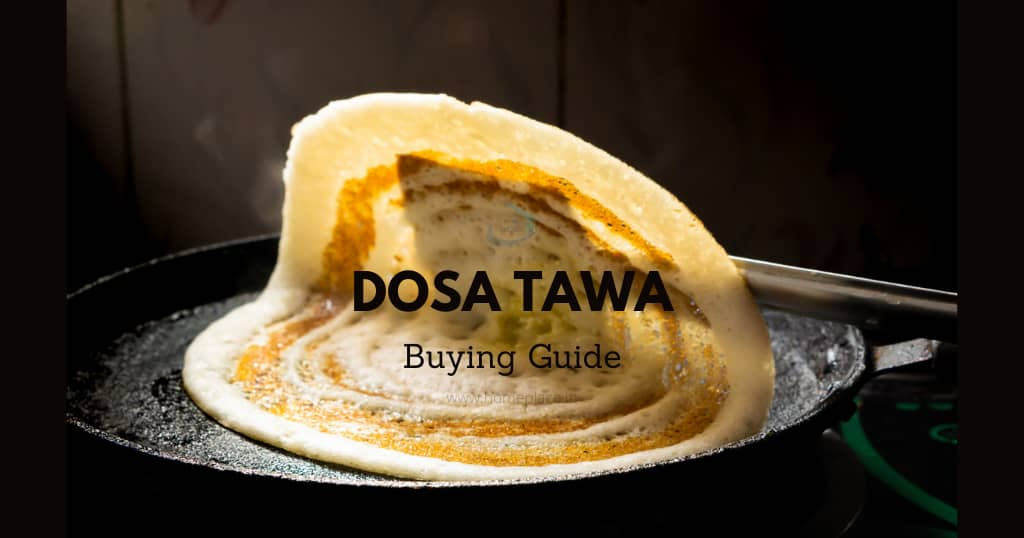 buying guide for best dosa tawa
