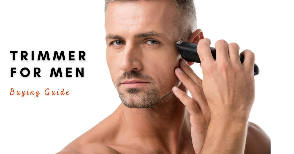 buying guide for best trimmer for men in India