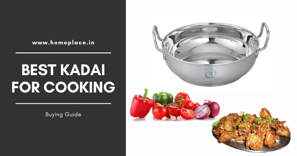 Buying guide for best kadai for Indian cooking