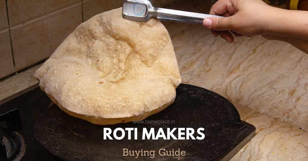 Roti maker buying guide